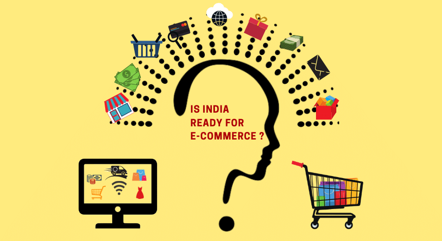 Is India ready for E-commerce?