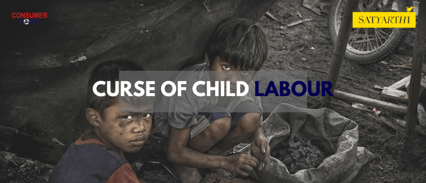 The Curse of Child Labour and Generating Consumer Awareness