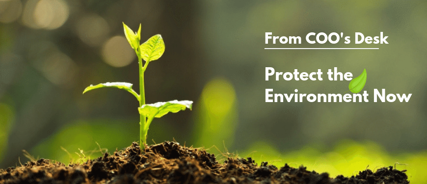 If you want to Breathe, Protect the Environment NOW!