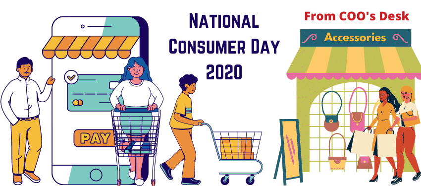 National Consumer Day 2020 – Time for consumers to awake and arise