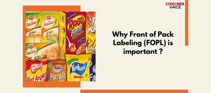 Why front of pack labeling (FOPL) is important